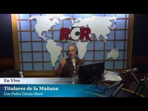 RCR750 - Titulares de la Mañana   Lunes 14/05/2018