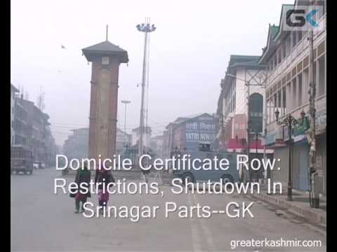 Domicile Certificate Row: Restrictions, Shutdown In Srinagar Parts