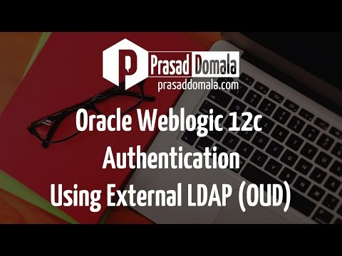 Weblogic 12c Authentication Using External LDAP (Oracle Unified Directory)
