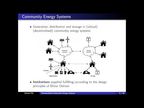 """Decentralised Community Energy Systems"" Prof. J.Pitt  OERC  Seminar 2017"