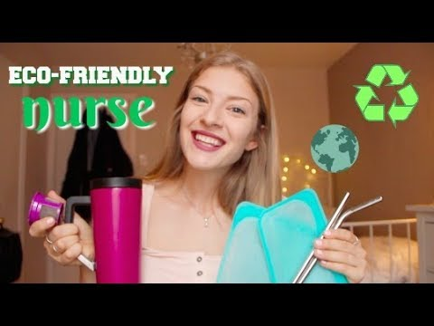 10 WAYS TO BE ECO-FRIENDLY NURSES!