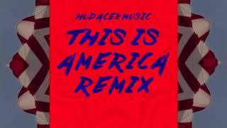 Childish Gambino - This Is America (Official Remix) Hudacek