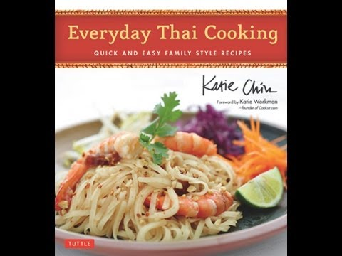 Everyday Thai Cooking The Author Speaks