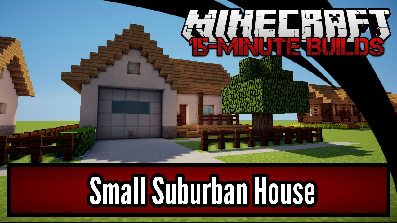 Minecraft 15 Minute Builds Small Suburban House Youtube