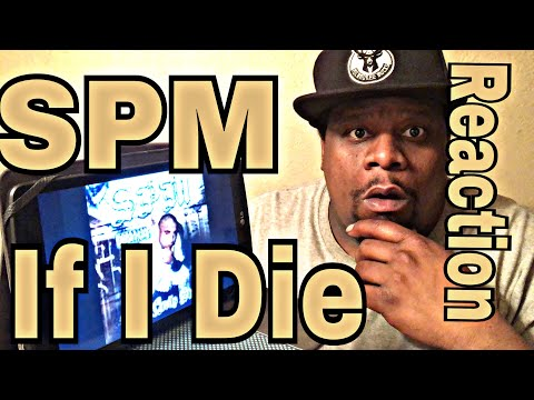 SPM - If I Die (Official Audio) Reaction Request