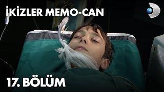 İkizler Memo - Can 17. Bölüm