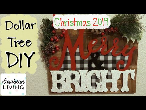 Merry & Bright Sign | DOLLAR TREE DIY | Christmas 2019