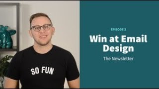 Two Ways to Rock the Design of your Newsletter Email | Win at Email Design