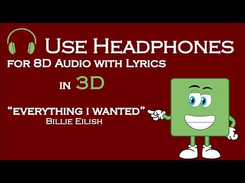 Billie Eilish - Everything I Wanted (8D Audio & Lyrics)