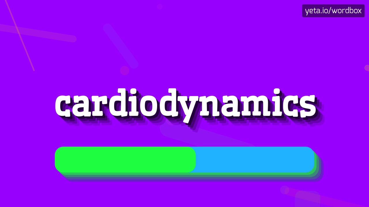 Download CARDIODYNAMICS - HOW TO PRONOUNCE IT!?