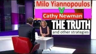 Cathy Newman V Milo - The Truth (and Other Strategies)