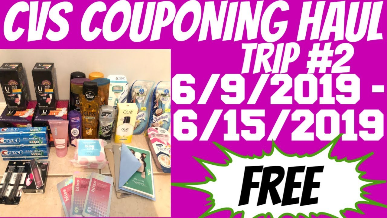 CVS COUPONING HAUL 6/9/2019 - 6/15/2019 | TRIP #2 | FREE FOR EVERYTHING
