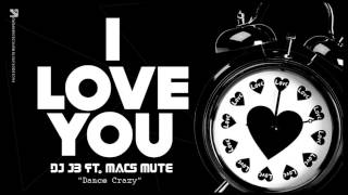 "2Crazy ""Dj JB & Macs Cayo"" - I Love You (Original Mix)"