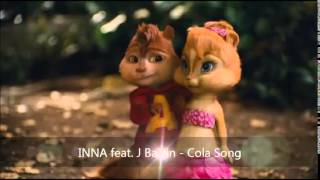 INNA feat. J Balvin - Cola Song (Version Chipmunks) Parte 2