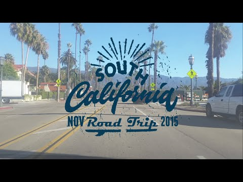 Southern California Road Trip 2015
