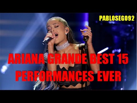 ariana grande top 15 best live performances of all time really they are youtube. Black Bedroom Furniture Sets. Home Design Ideas