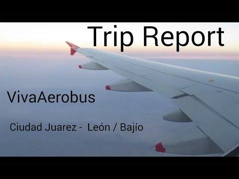 Trip Report - VivaAerobus Airbus A320 - Ciudad Juarez to Leon/Bajío
