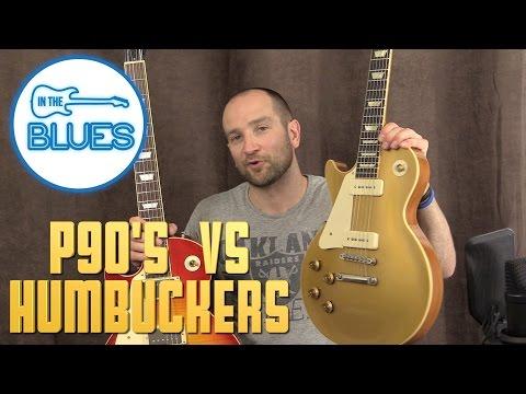 P90 Pickups vs Humbucker Pickups
