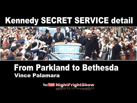 Kennedy SECRET SERVICE DETAIL: JFK From Parkland To Bethesda Vince Palamara Night Fright Show