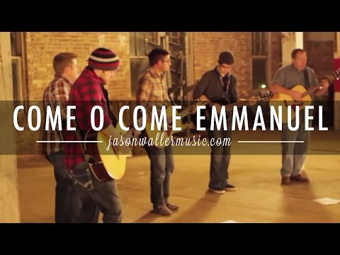 O Come O Come Emmanuel  CrossPoint Worship