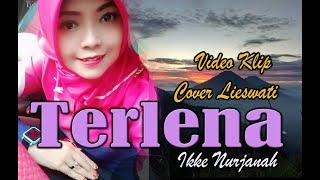 [Dangdut]Terlena Video klip (Cover) by Lieswati Bunga Desa