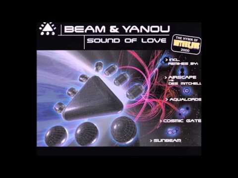 Beam & Yanou - Sound Of Love  (The Hymn Of Nature One Festival 2000)