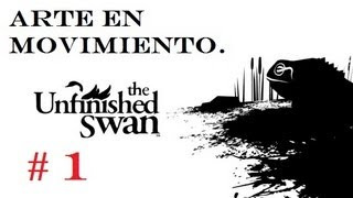 "The Unfinished Swan ""Ps3"" ( Parte 1 Arte a Bolazos !! ) Gameplay Comentado."