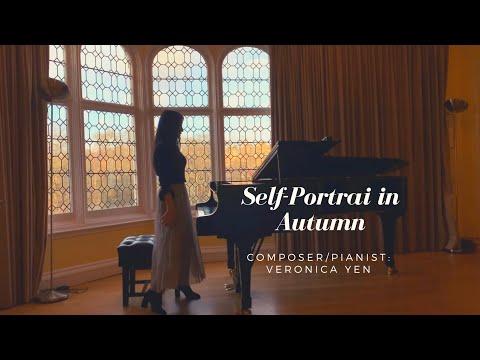 Self-Portrait In Autumn/秋天自畫像 Composed By ©️Veronica Yen/維若妮卡 作曲