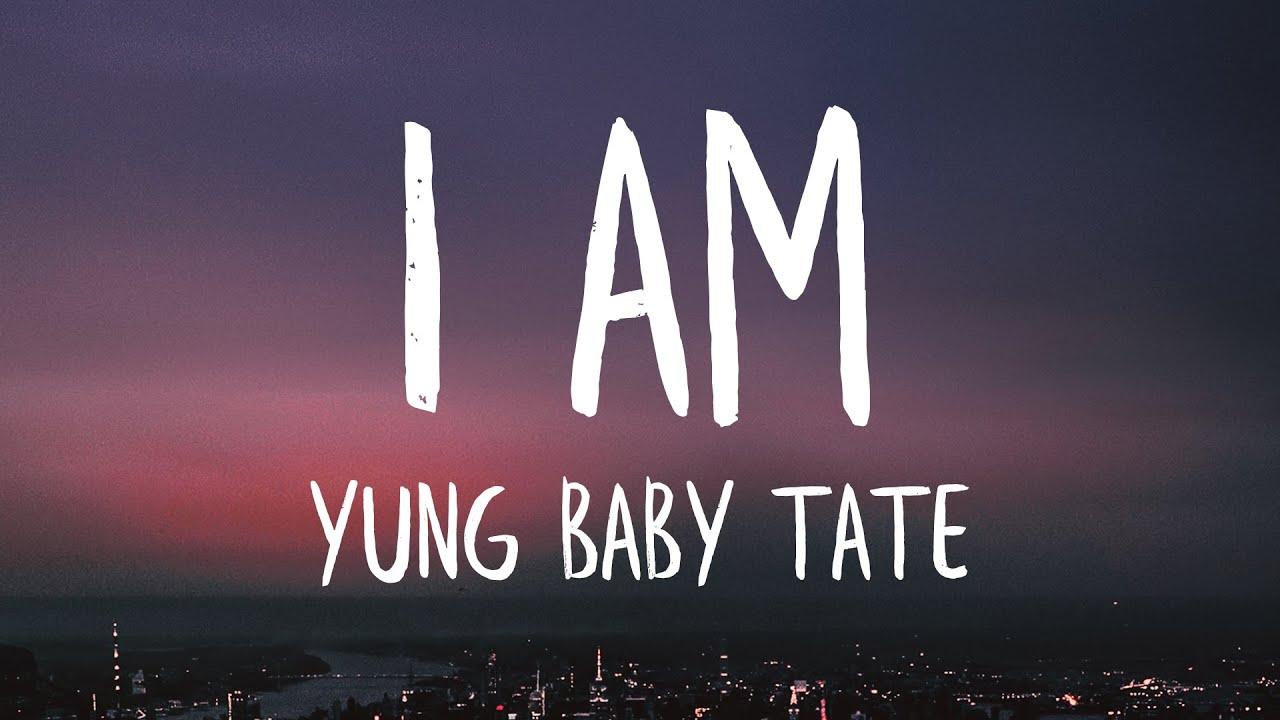 Yung Baby Tate – I Am ft. Flo Milli (prod. by Slade Da Monsta)
