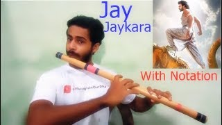 EDITED VERSION | NOTES AVAILABLE | Jay Jaykara | Bahubali 2 | Flute tutorial |