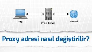Proxy Değiştirme, Proxy Nasıl Değiştirilir? | Altınoluk Myo