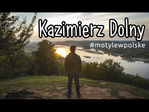 Kazimierz Dolny nad Wisłą. Ekspresowy weekend