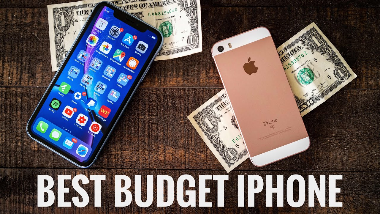 best budget iphone 2019 iPhone XR or iPhone SE Best 2019 Budget iPhone   YouTube