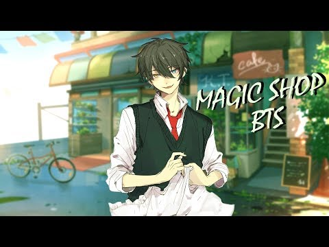Nightcore ~ MAGIC SHOP | BTS