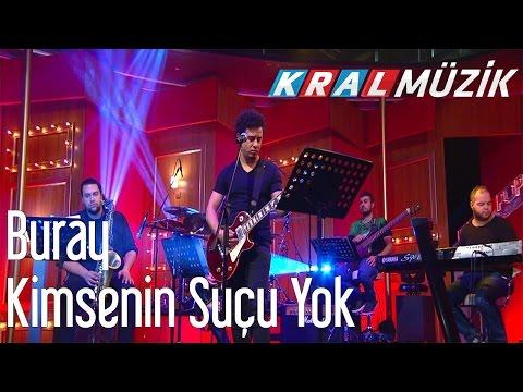 Kral POP Akustik - Buray - Kimsenin Suçu Yok