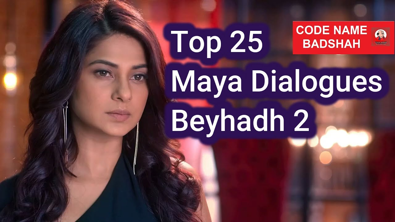 Beyhadh 2 | Top 25 Maya Dialogues 2020 | Jennifer Winget ...