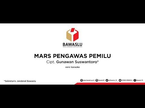 Mars Pengawas Pemilu - Versi Karaoke
