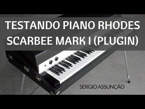 Sergio Assunção - Piano Rhodes Scarbee Mark I