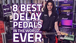 The 8 Best Delay Pedals Of All Time - ft. EHX, Strymon, Digitech & more