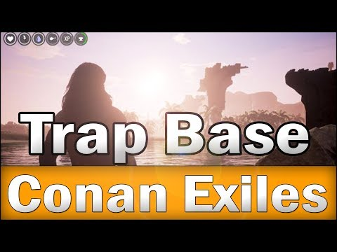 Conan Exiles - Trap Base (problems and solutions)