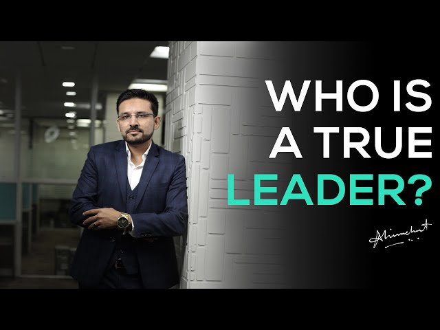 Who is a true leader?