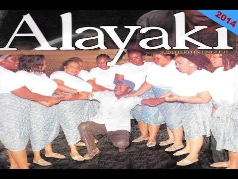 Download Alayaki - Latest Yoruba Movies 2014