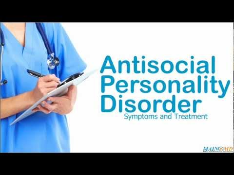 Antisocial Personality Disorder: Symptoms and Treatment