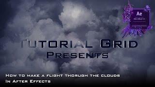 So Erstellen Sie ein Flug Durch Die Wolken-Effekt In After Effects Tutorial