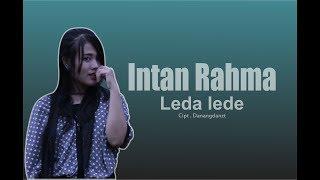 Leda Lede   Intan Rahma  ( Official Mp3 Music )