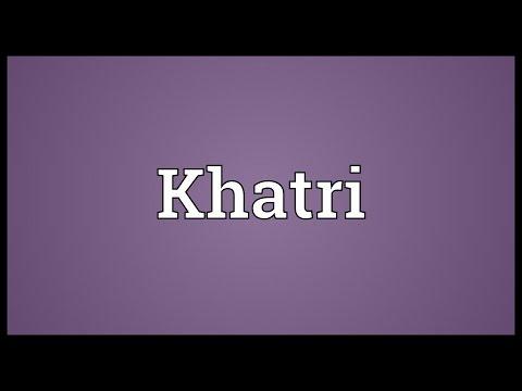 Khatri Meaning