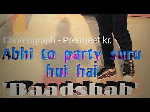 Abhi to party suru hui hai   Baadshah   ADP ROCKSTAR CREW  