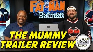 THE MUMMY TRAILER REVIEW