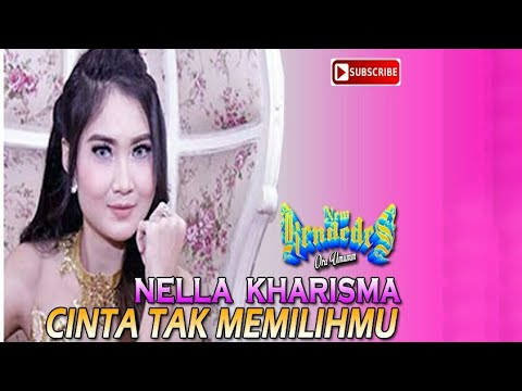 Cinta Tak Memilihmu - Nella Kharisma [OFFICIAL MUSIC VIDEO]