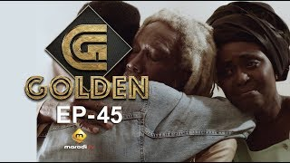 Série - GOLDEN - Episode 45 - VOSTFR